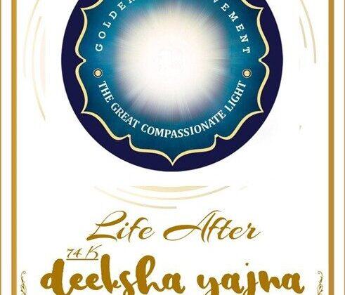 Life after 74000 Deeksha Yajna Experience Sharing