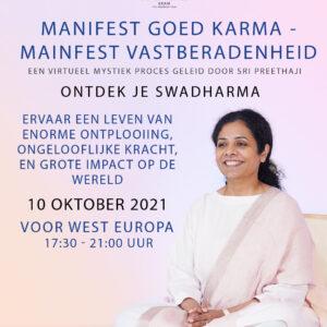 Manifest Goed Karma, 10 oktober 2021